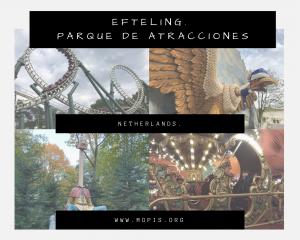 Parque Efteling. Nuestra visita.
